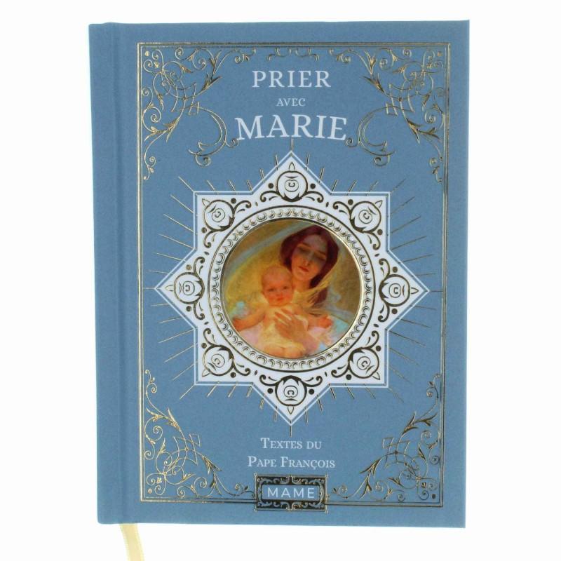 """Livre de prière """"Prier avec Marie"""" textes du Pape François"""